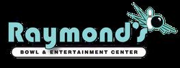Raymond's Bowl & Entertainment Center
